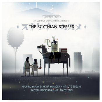 The Scythian Steppes: Seven #Sworcery Songs Localized for Japan cover art