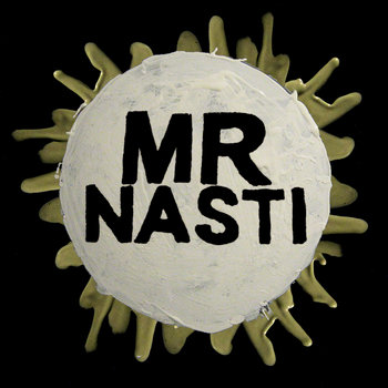 MR NASTI cover art