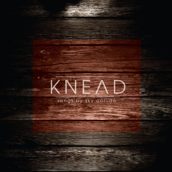 KNEAD cover art