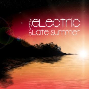 A Very Electric Late Summer cover art