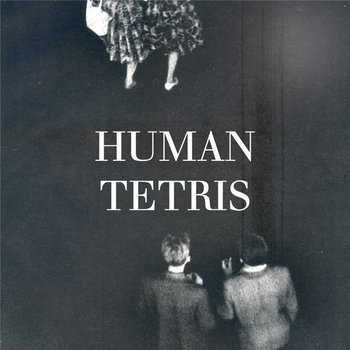 Human Tetris EP cover art