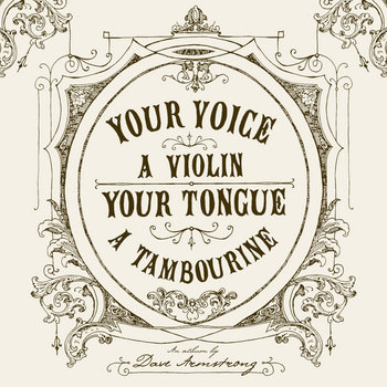 Your Voice; A Violin. Your Tongue; A Tambourine. cover art