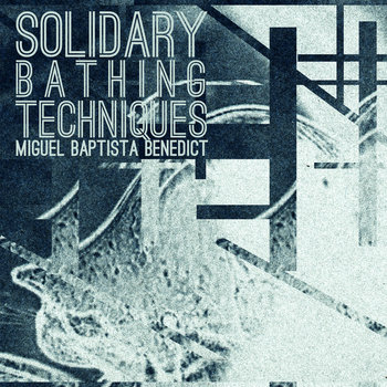 Solidary Bathing Techniques cover art