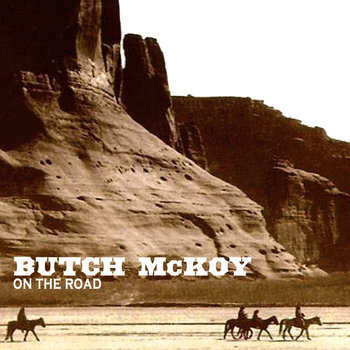 Butch McKoy // On the road cover art