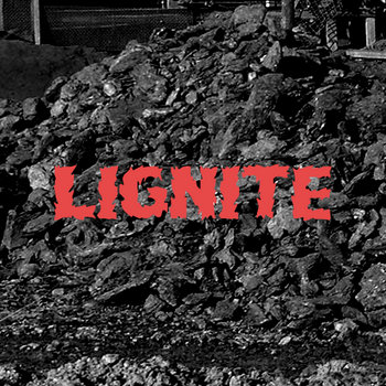Lignite cover art