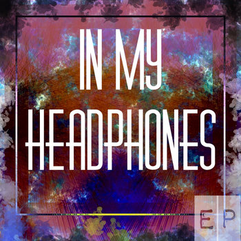 In My Headphones cover art