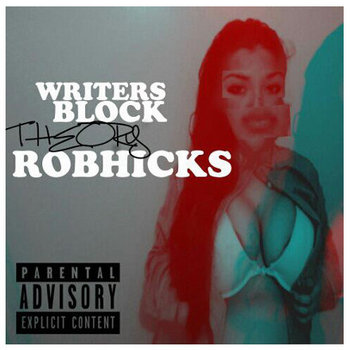 Rob Hicks - Writers Block Theory cover art