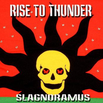 SLAGNORAMUS cover art