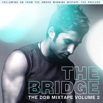 The DDB Mixtape Volume 2 - THE BRIDGE cover art