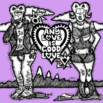 Various: Any Love is Good Love cover art