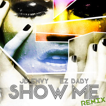 Show Me Remix ft EZ Baby cover art