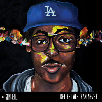 BETTER LATE THAN NEVER cover art