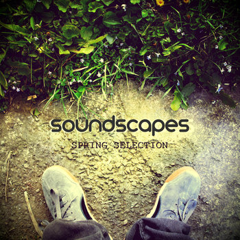 Soundscapes: Spring Selection cover art