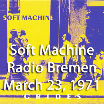 Live at Radio Bremen - March 23, 1971 [from 'Grides'] cover art