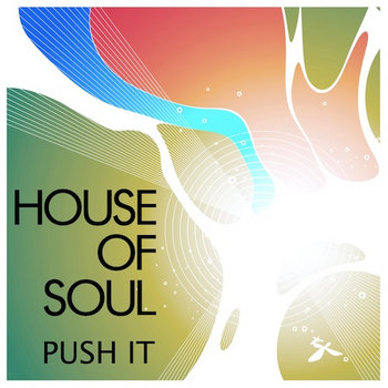 House of Soul - Push It cover art