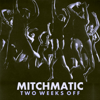 Two Weeks Off cover art