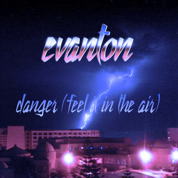 Danger (Feel It In The Air) cover art