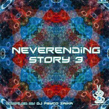 Neverending story 3 - V.A. (Zaikadelic Records) cover art