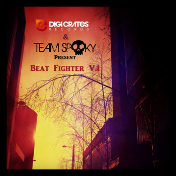 Digi Crates &amp; Team Spooky present: Beat Fighter Volume 1 cover art
