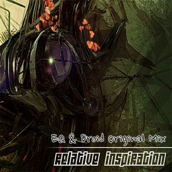 EQ & Droid - Relative Inspiration cover art