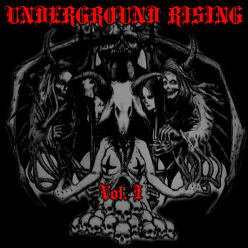 Underground Rising Vol. I Compilation cover art
