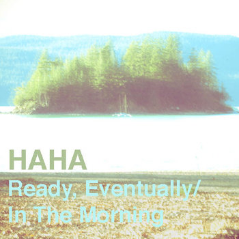 Ready, Eventually/In The Morning cover art
