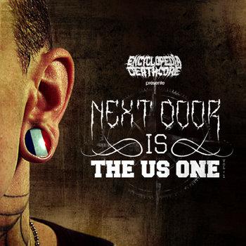 Volume I : Next Door Is The US One cover art