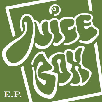 JuiceBox EP ( Limited European Release) cover art