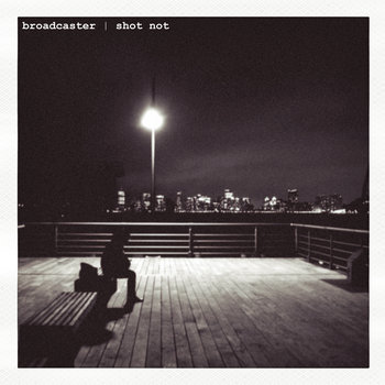 Broadcaster | Shot Not cover art