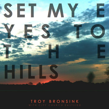 Set My Eyes to the Hills cover art