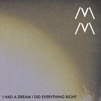 I Had a Dream I Did Everything Right cover art