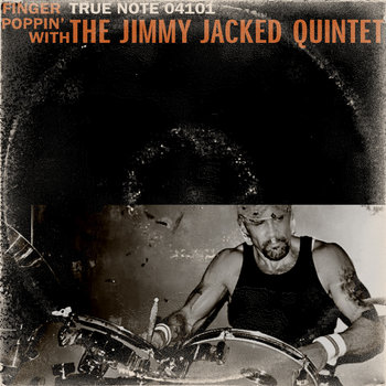 Finger Poppin&#39; with the Jimmy Jacked Quintet cover art