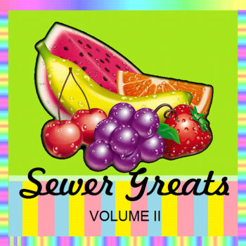 SEWER GREATS, VOLUME II cover art