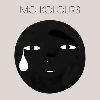 Mo Kolours – Mo Kolours