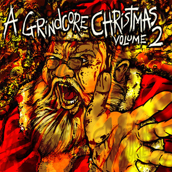 V/A - A Grindcore Christmas - Volume Two cover art