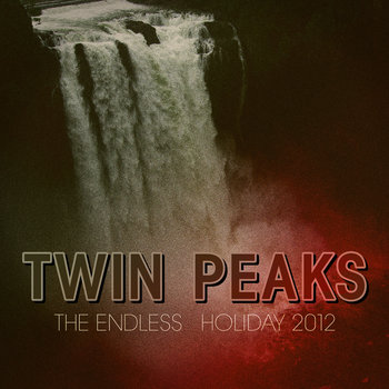 Holiday 2012 - Music From &quot;Twin Peaks&quot; cover art