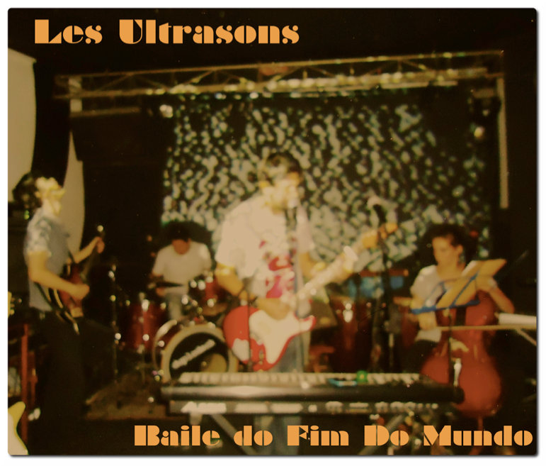 from Baile do Fim do Mundo (Live @ Muzik) by Les Ultrasons