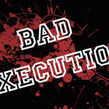 Bad Execution cover art