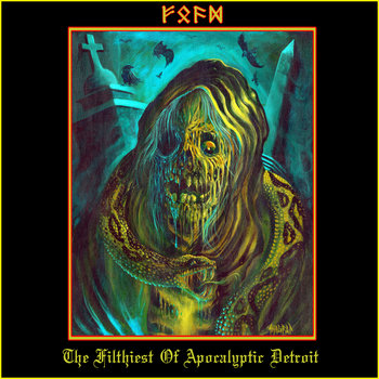 F.O.A.D - The Filthiest Of Apocalyptic Detroit cover art