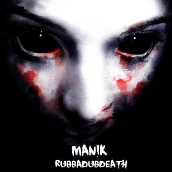 Manik - Rubbadubdeath cover art