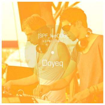 [SPF_live006] spiel​:​feld´s live operation with .​.​. Doyeq cover art