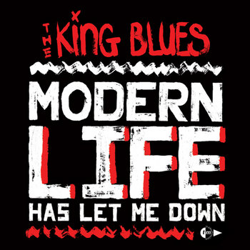 Modern Life Has Let Me Down cover art