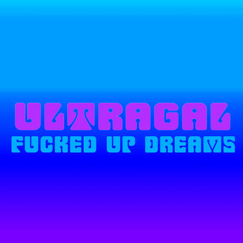 Fucked Up Dreams cover art