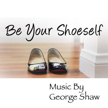 Be Your Shoeself cover art