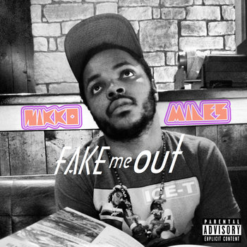 F.A.K.E. Me Out cover art