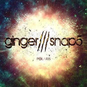 GINGER SNAP5 - Polaris