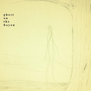 Ghost on the bayou cover art