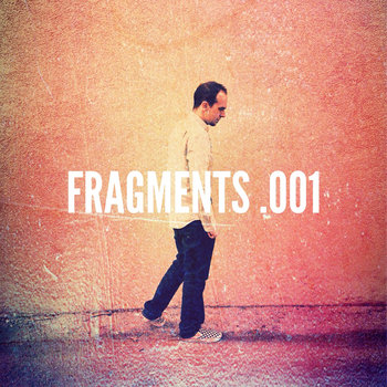 Fragments .001 cover art