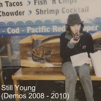 Still Young (Demos 2008 - 2010) cover art