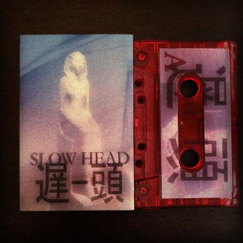 Slow Head c36